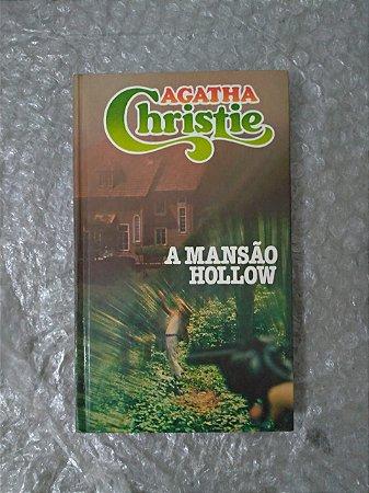 A Mansão Hollow - Agatha Christie (Círculo do Livro)