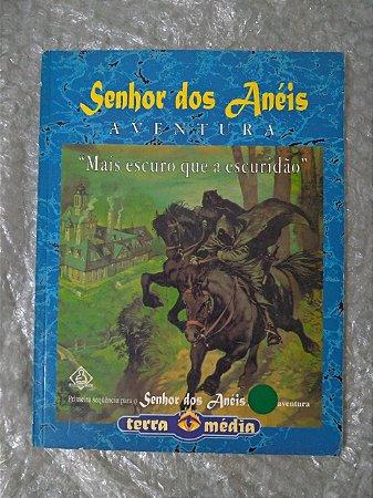 Senhor dos Anéis Aventura: Mais Escuro que a Escuridão (RPG)