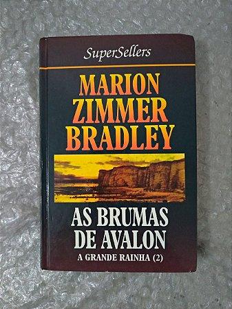 As Brumas de Avalon: A Grande Rainha 2 - Marion Zimmer Bradley