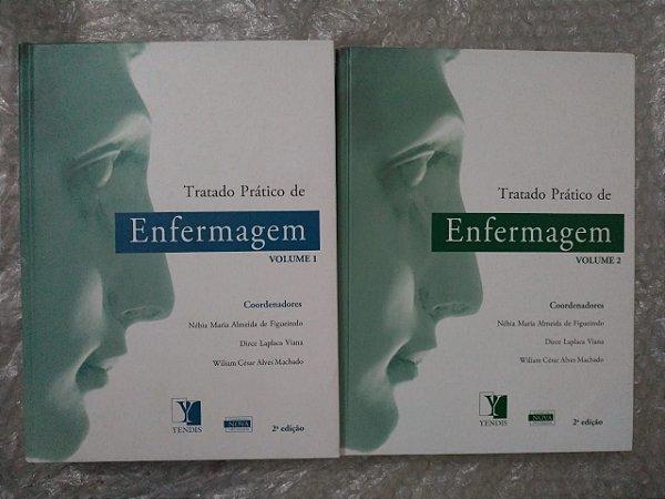 Tratado Prático de Enfermagem Volumes 1 e 2  - Nébia Maria Almeida de Figueiredo