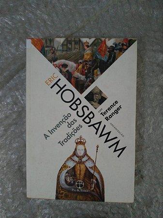 A Invenção das Tradições - Eric Hobsbawm