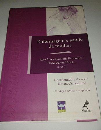 Enfermagem e saúde da mulher - Rosa Aurea Quintella