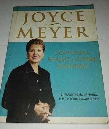Conversa franca sobre solidão - Joyce Meyer - Pocket