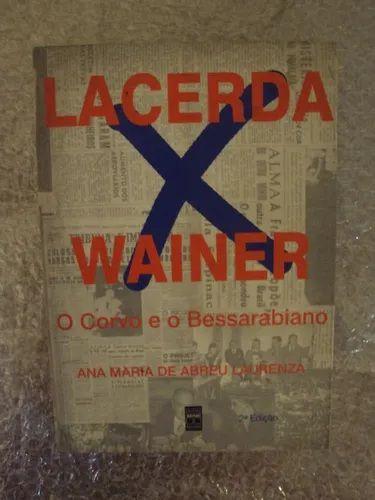Lacerda X Wainer - O Corvo e o Bessarabiano