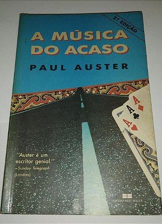 A Música do acaso - Paul Auster