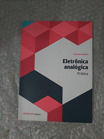 Eletrônica Analógica: Prática - Senai-SP
