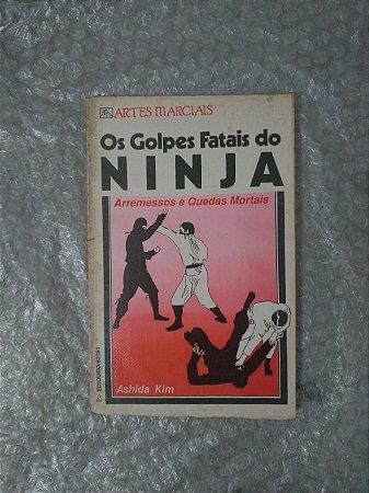 Os Golpes Fatais do Ninja - Ashida Kim