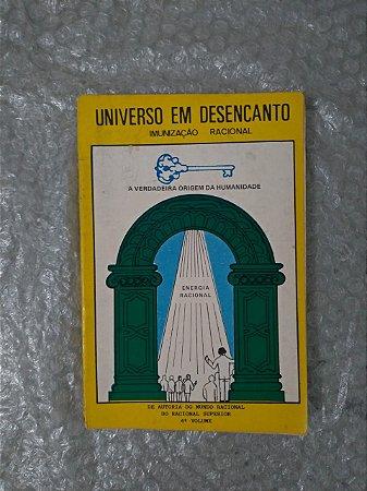 Universo em Desencanto - Racional Superior  - Volume: 4