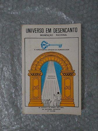 Universo em Desencanto - Racional Superior  - Volume: 5