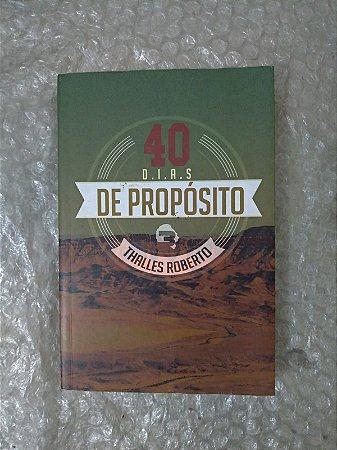 40 Dias de Propósito - Thalles Roberto