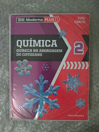 Box Moderna Plus vol. 2 - Química: Química na Abordagem do Cotidiano - Tito Canto