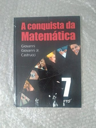 A Conquista da Matemática vol. 7 - Giovanni, Giovanni Jr. e Castrucci