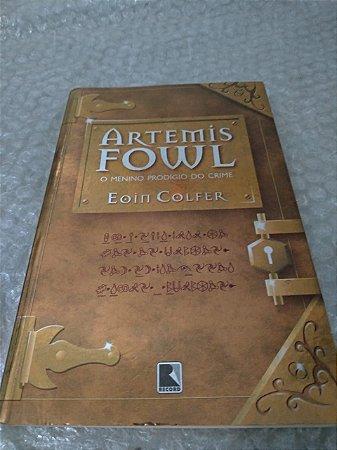 Artemis Fowl: O Menino Prodígio do Crime - Eoin Colfer