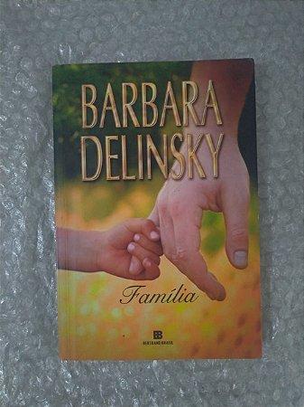 Família - Barbara Delinsky