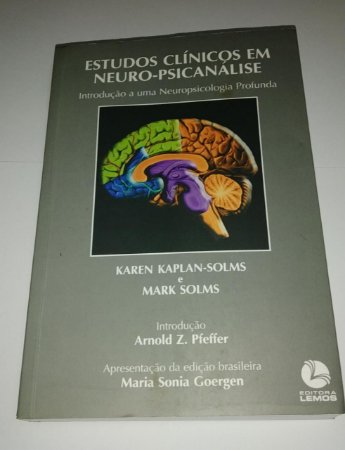 Estudos clínicos em neuro-psicanálise - Karen Kaplan Solms