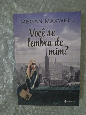 Você se Lembra de mim? - Megan Maxwell