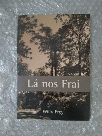Lá Nos Frai - Willy Frey