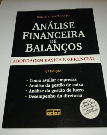Análise financeira de balanços - Dante C. Matarazzo - 6ª Edição (sem CD)