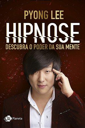 Hipnose - Pyong Lee - Descubra o poder da sua mente (marcas)