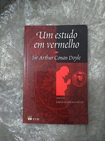 Um Estudo em Vermelho - Sir Arthur Conan Doyle
