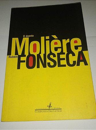 O Doente - Moliere - Rubem Fonseca