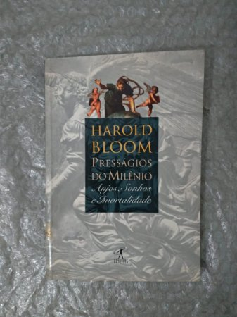 Presságios do Milênio - Harold Bloom