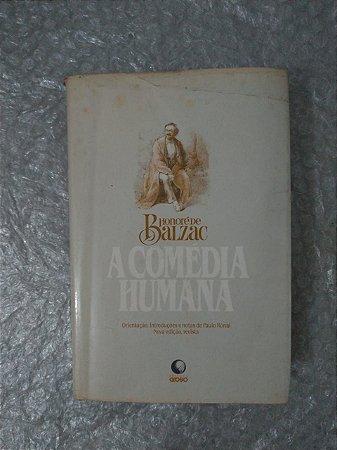 A Comédia Humana - Honoré de Balzac