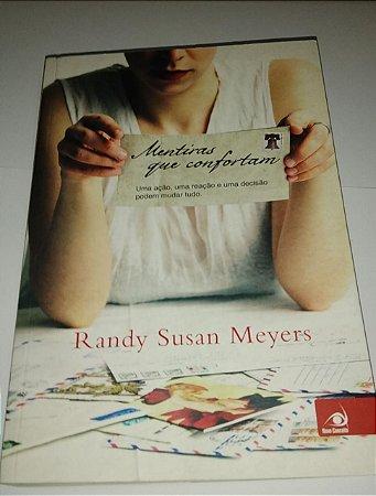 Mentiras que confortam - Randy Susan Meyers