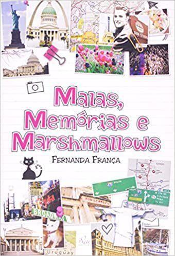 Malas, Memórias e Marshmallows - Fernanda França