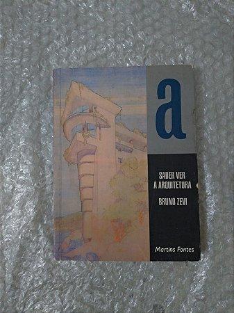 Sabe ver a Arquitetura - Bruno Zevi