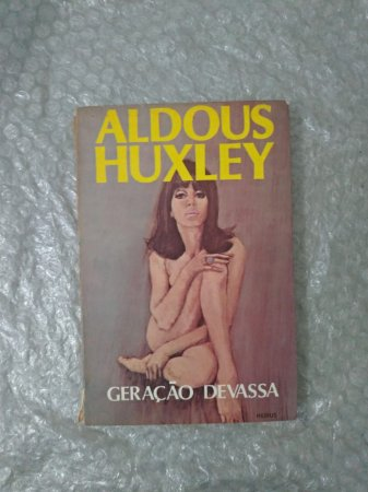 Geração Devassa - Aldous Huxley