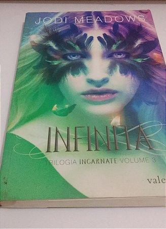 Infinita - Trilogia Incarnate volume 3 - Jodi Meadows (marcas)