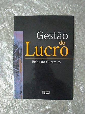 Gestão do Lucro - Reinaldo Guerreiro