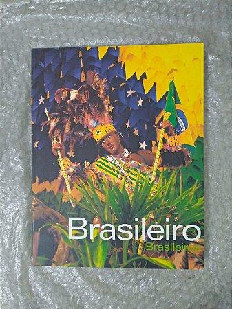 Brasileiro, Brasileiros - Emanoel Araujo (Curadoria)