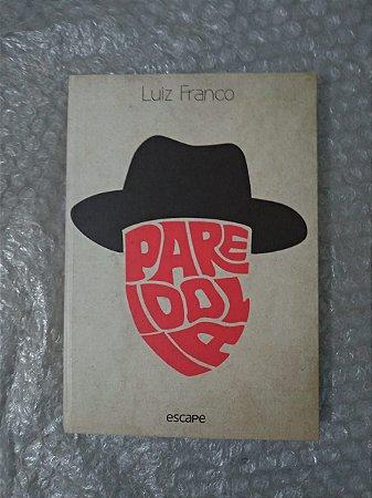Pareidolia - Luiz Franco