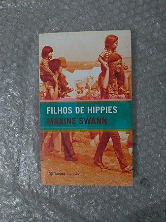 Filhos de Hippies -Maxine Swann