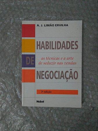 Habilidades de Negociação - A. J. Limão Ervilha