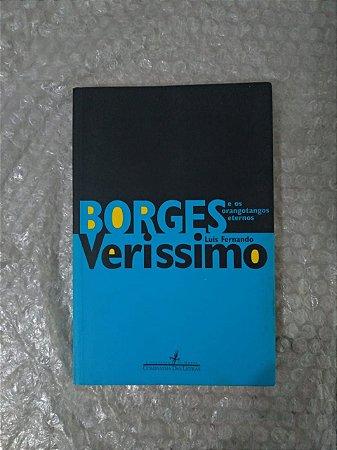 Borges e os Orangotangos Eternos - Luis Fernando Verissimo
