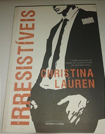 Irresistível - Christina Lauren
