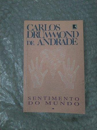 Sentimentos do Mundo - Carlos Drummond de Andrade