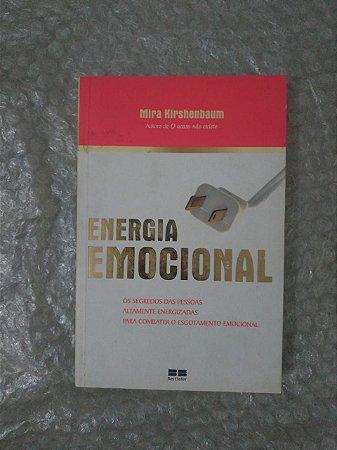 Energia Emocional - Mira Kirshenbaum