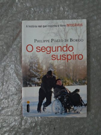 O Segundo Suspiro - Philippe Pozzo di Borgo