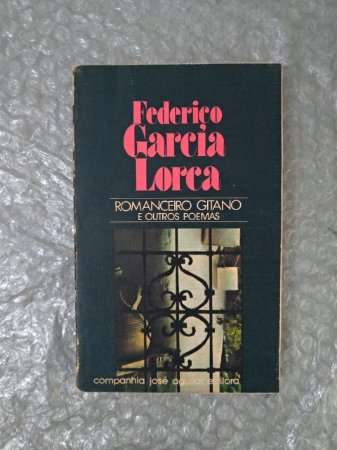 Romanceiro Gitano e Outros Poemas - Federico Garcia Lorca