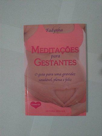 Meditações Para Gestantes - Fadynha