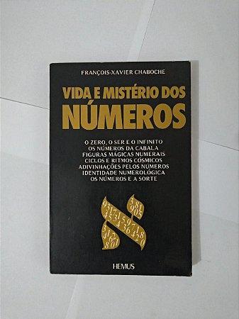 Vida e Mistério dos Números - François-Xavier Chaboche