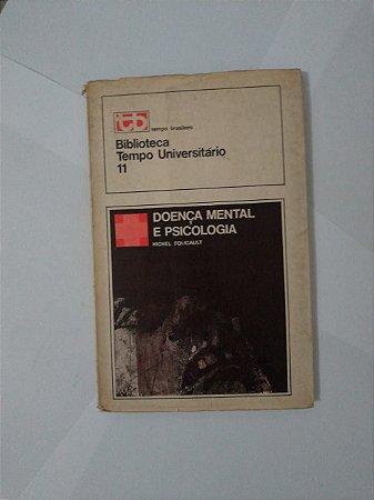 Doença Mental e Psicologia - Michael Foucault