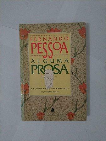 Alguma Prosa - Fernando Pessoa