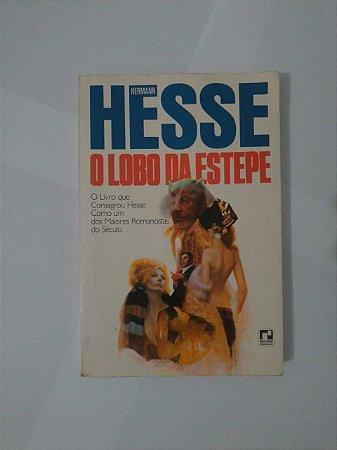 O Lobo da Estepe - Hermann Hesse