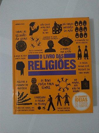 O Livro das Religiões - As Grandes Ideias de Todos os Tempo