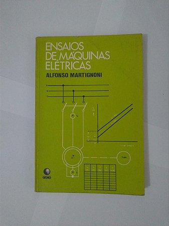 Ensaios de Máquinas Elétricas - Alfonso Martignoni